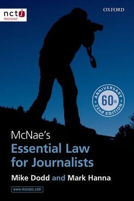 £3.23 • Buy McNae's Essential Law For Journalists By Mike Dodd, Mark Hanna