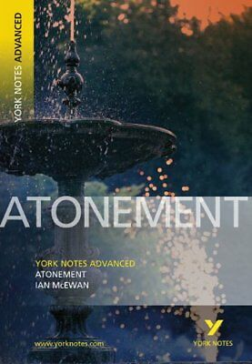Atonement (York Notes Advanced) By Ian McEwan,Anne Rooney • 3.21£