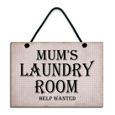 Mum's Laundry Room Help Wanted Fun Home Sign/Plaque Handmade Wooden Gift 630  • 6.99£