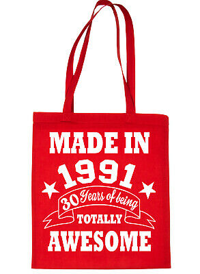 Print4u Shopping Tote Bag For Life Born In 1991 30th Birthday Red • 5.95£