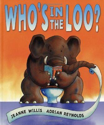 Who's In The Loo? By Jeanne Willis, Adrian Reynolds. 9781842706985 • 2.67£