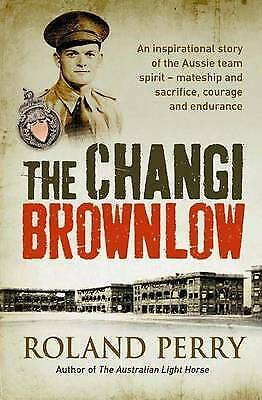 AU23.99 • Buy The Changi Brownlow By Roland Perry Softcover Australian Light Horse Author