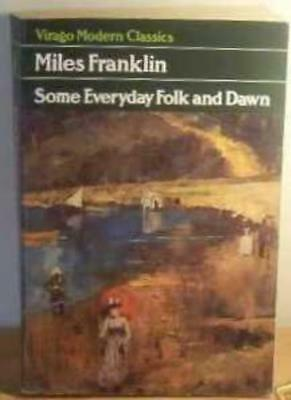 £2.25 • Buy Some Everyday Folk And Dawn (Virago Modern Classics) By Miles Franklin