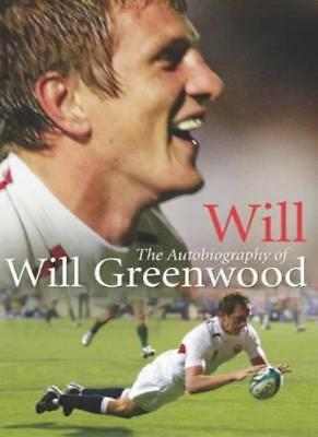 £2.93 • Buy Will: The Autobiography Of Will Greenwood By Will Greenwood. 9781844136971