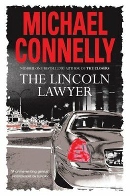 The Lincoln Lawyer By Michael Connelly. 9780752879550 • 2.68£