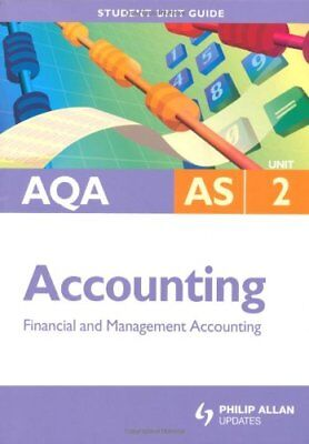 £2.05 • Buy AQA AS Accounting: Unit 2: Financial And Management Accounting (Aqa As Level) B