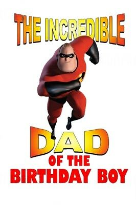 ::::the Incredibles Dad Of The Birthday Boy::::*fabric/t-shirt Iron On Transfer • 2.15£