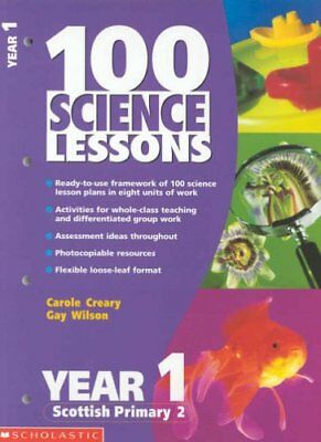 100 Science Lessons For Year 1 By Carole Creary, Gay Wilson • 2.49£
