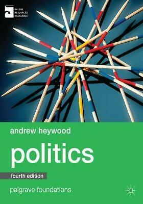 £3.95 • Buy Palgrave Foundations: Politics By Andrew Heywood (Paperback) Fast And FREE P & P