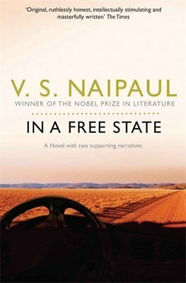 £2.88 • Buy In A Free State: A Novel With Two Supporting Narratives By V. S. Naipaul
