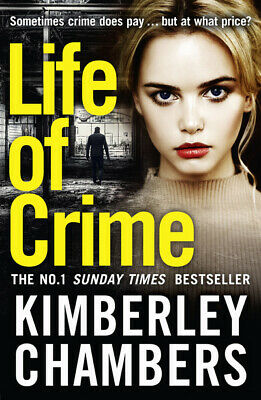 Life Of Crime By Kimberley Chambers (Paperback / Softback) Fast And FREE P & P • 3.36£