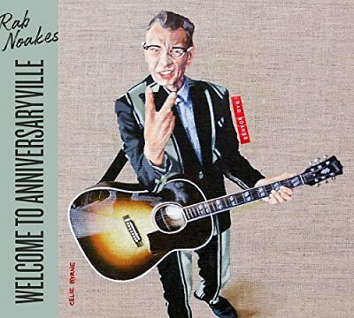 Rab Noakes - Welcome To Anniversaryville [CD] • 12.31£