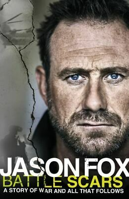 £3.14 • Buy Battle Scars: A Story Of War And All That Follows By Jason Fox (Hardback)