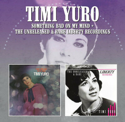 Timi Yuro : Something Bad On My Mind: The Unreleased & Rare Liberty Recordings • 11.97£