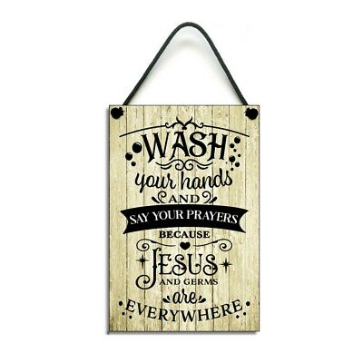 Funny Bathroom Plaque Wash Your Hands And Say Your Prayers Home Sign 890 • 6.99£