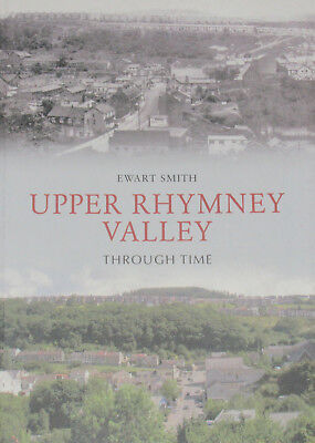£7.99 • Buy UPPER RHYMNEY VALLEY LOCAL HISTORY Old Photos Streets NEW Wales Through Time