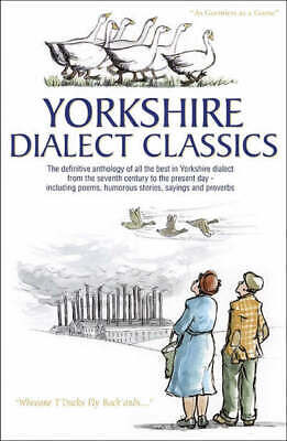 Yorkshire Dialect Classics By Arnold Kellett (Hardback) FREE Shipping, Save £s • 4.31£