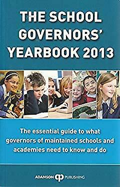 The School Governors' Yearbook 2013 Stephen Adamson • 12.79£