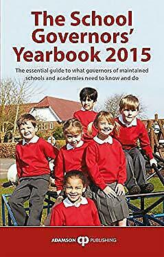 The School Governors' Yearbook 2015 Stephen Adamson • 7.90£