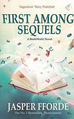 First Among Sequels By Jasper Fforde (Paperback) Book • 5.99£