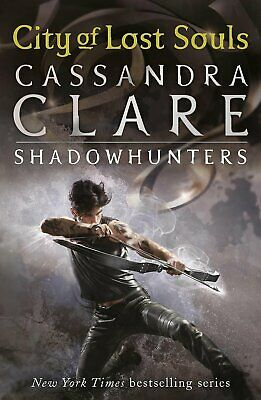 The Mortal Instruments 5: City Of Lost Souls By Cassandra Clare (Paperback, 2... • 9.99£