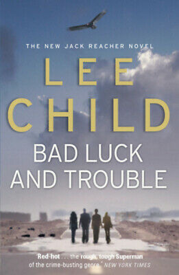 Jack Reacher: Bad Luck And Trouble: (Jack Reacher 11) By Lee Child (Paperback) • 3.17£
