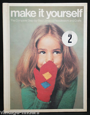 $6.99 • Buy Make It Yourself 2 Step By Step Library Needlework & Crafts 1975 Hardback Book
