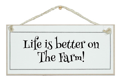 £9.99 • Buy Life Is Better On The Farm! Humorous Shabby Chic Sign, Farmers