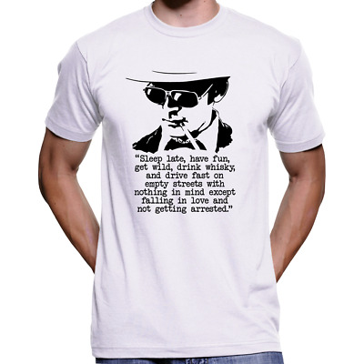 $17.99 • Buy Sleep Late Fear And Loathing In Vegas Hunter S. Thompson Quote White T-Shirt