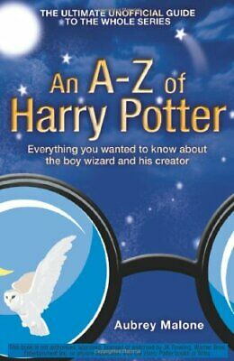 £2.03 • Buy An A-Z Of Harry Potter: Everything You Wanted To Know About The Boy Wizard And