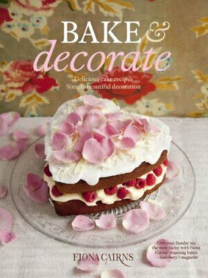 Bake And Decorate Paperback Fiona Cairns • 7.58£