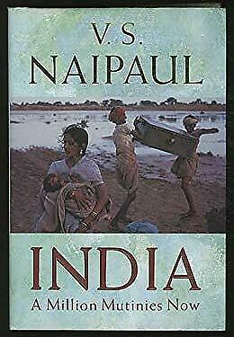 £3.09 • Buy India: A Million Mutinies Now : A Million Mutinies Now Hardcover V. S. Naipaul