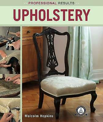 Upholstery By Malcolm Hopkins (Paperback) Book Professional Results • 10.99£