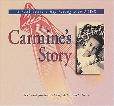 Carmine's Story : A Book About A Boy With AIDS By Schulman, Arlene • 4.82£