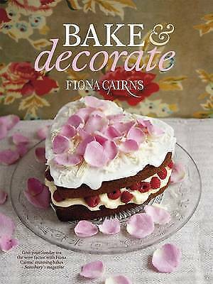 Bake & Decorate Cakes By Fiona Cairns (Paperback) Book 9781844009442 • 10.99£