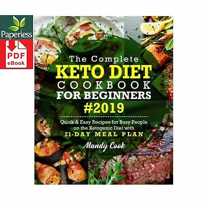 $0.99 • Buy The Complete Keto Diet Cookbook For Beginners 2019  *DI G I TA L*  E -B O O K*