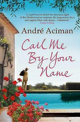 AU20.90 • Buy Call Me By Your Name By Andre Aciman