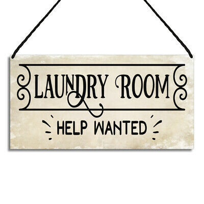 Laundry Room Sign Help Wanted Quote Hanging Wall Plaque GA075  • 6.49£