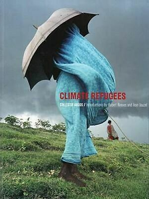 AU66.25 • Buy NEW Climate Refugees By Collectif Argos Paperback Free Shipping