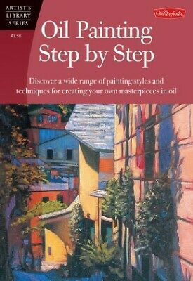 $2.51 • Buy Oil Painting Step By Step (Artist's Library Series) .. NEW