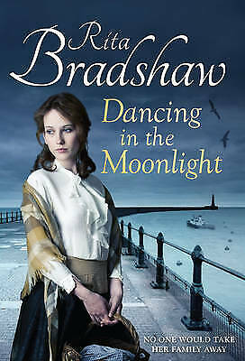 £6 • Buy Dancing In The Moonlight By Rita Bradshaw (Hardback, 2013)