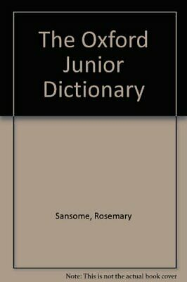 The Oxford Junior Dictionary By Rosemary Sansome • 6.04£