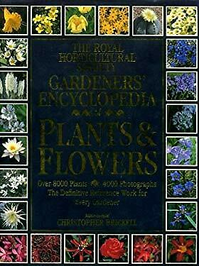 Royal Horticultural Society Gardeners' Encyclopedia Of Plants And Flowers • 8.17£