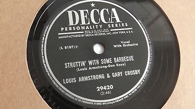 Louis Armstrong - 78rpm Single 10-inch – Decca #29420 Struttin' With Some... • 19.99$