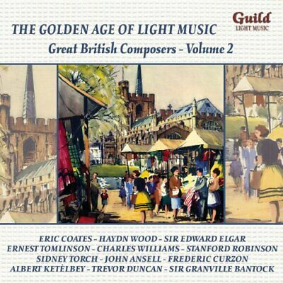 The Golden Age Of Light Music: Great British Composers - Vol. 2 [CD] • 8.85£