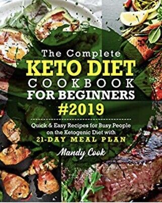 The Complete Keto Diet Cookbook For Beginners 2019 (fast Deliverypdf) • 0.99$