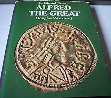 The Life And Times Of Alfred The Great • 20.75£
