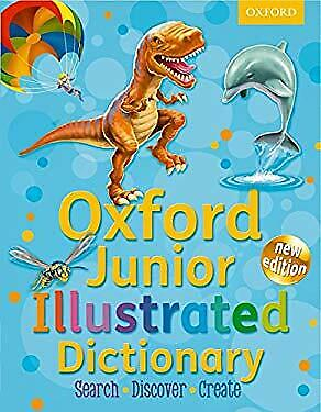 Oxford Junior Illustrated Dictionary 2011 By Oxford Dictionaries • 4.43£