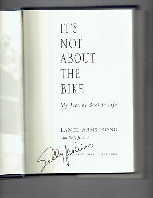 It's Not About The Bike By Sally Jenkins & Lance Armstrong Signed By Jenkins • 180.90£