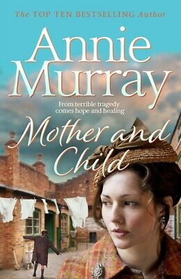 Mother And Child By Annie Murray (Paperback / Softback) FREE Shipping, Save £s • 2.28£